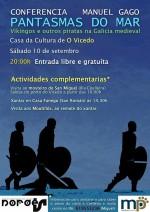 Sábado 10 en O Vicedo: Pantasmas do mar. Viquingos e outros piratas na Galicia Medieval